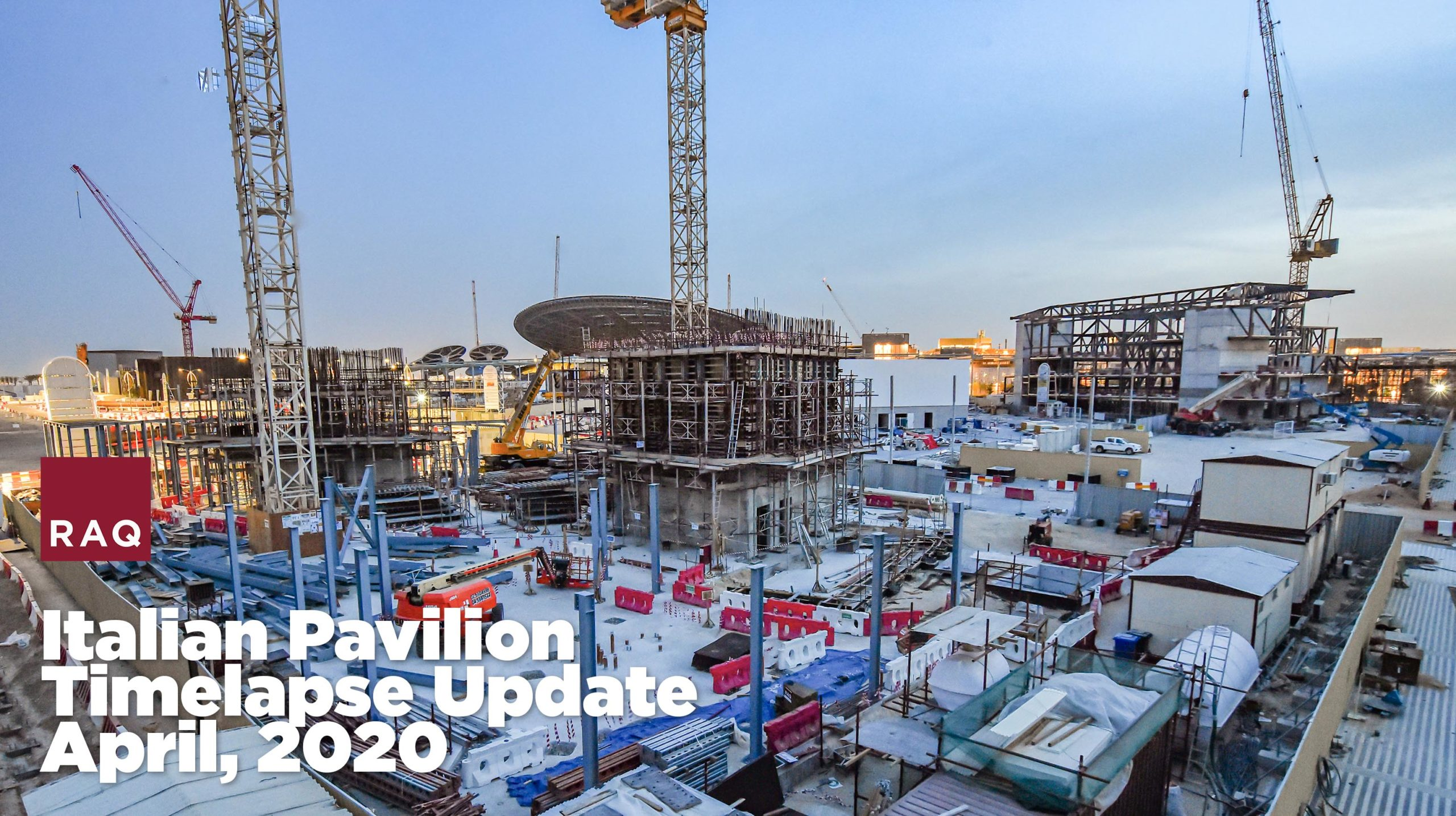 The Italian Pavilion at Expo 2020, interim construction update as of April 10, 2020